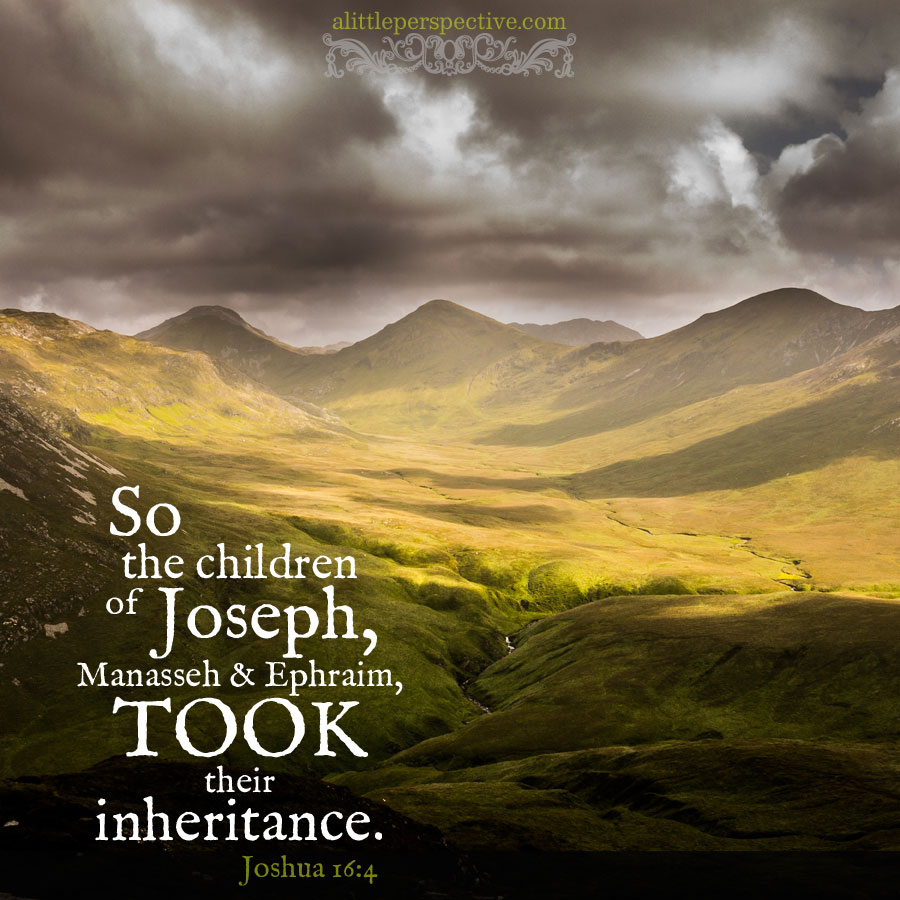 Jos 16:4 | scripture pictures at alittleperspective.com