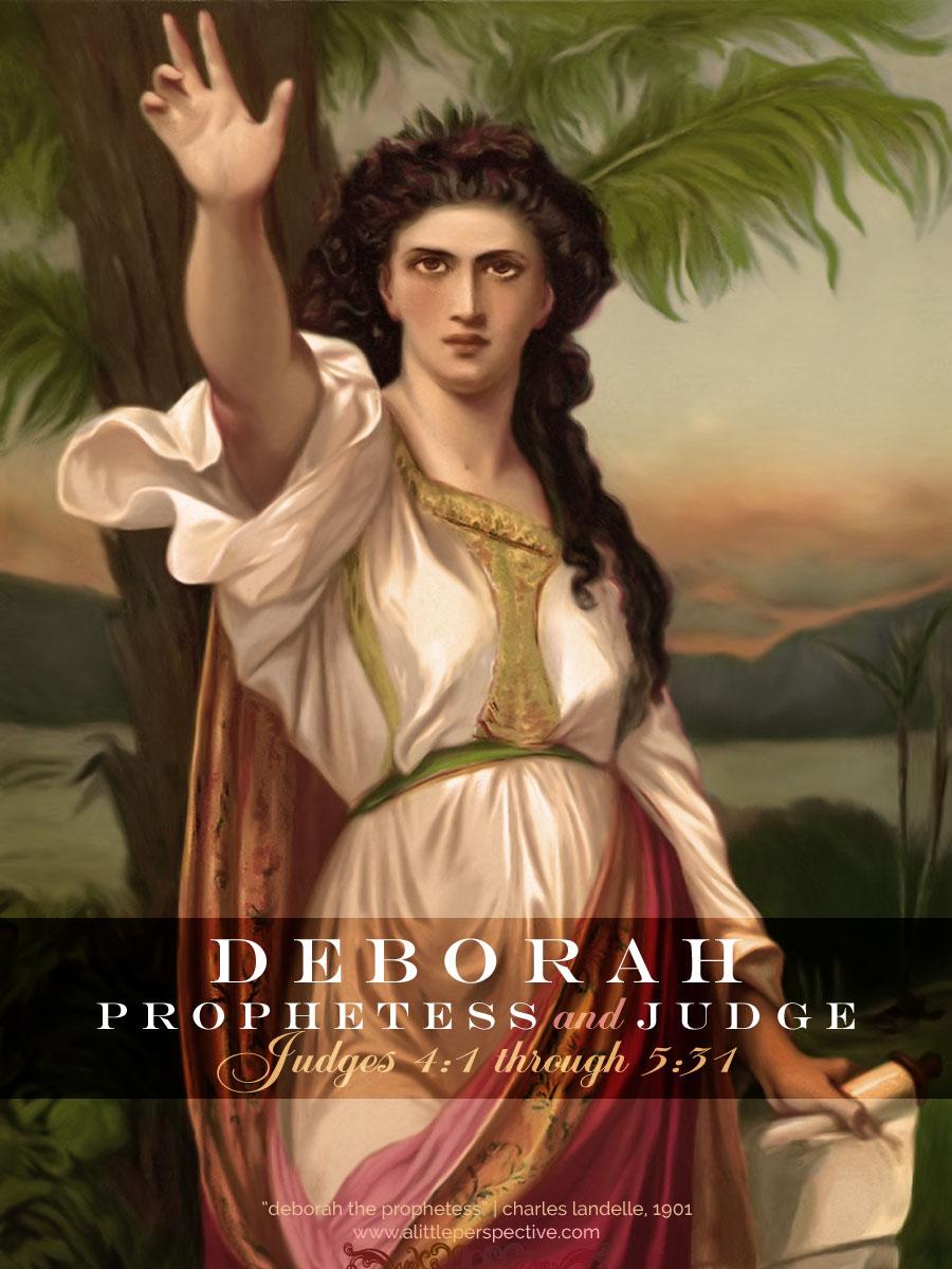 deborah, prophetess and judge   jud 4:1-5:31   alittleperspective.com