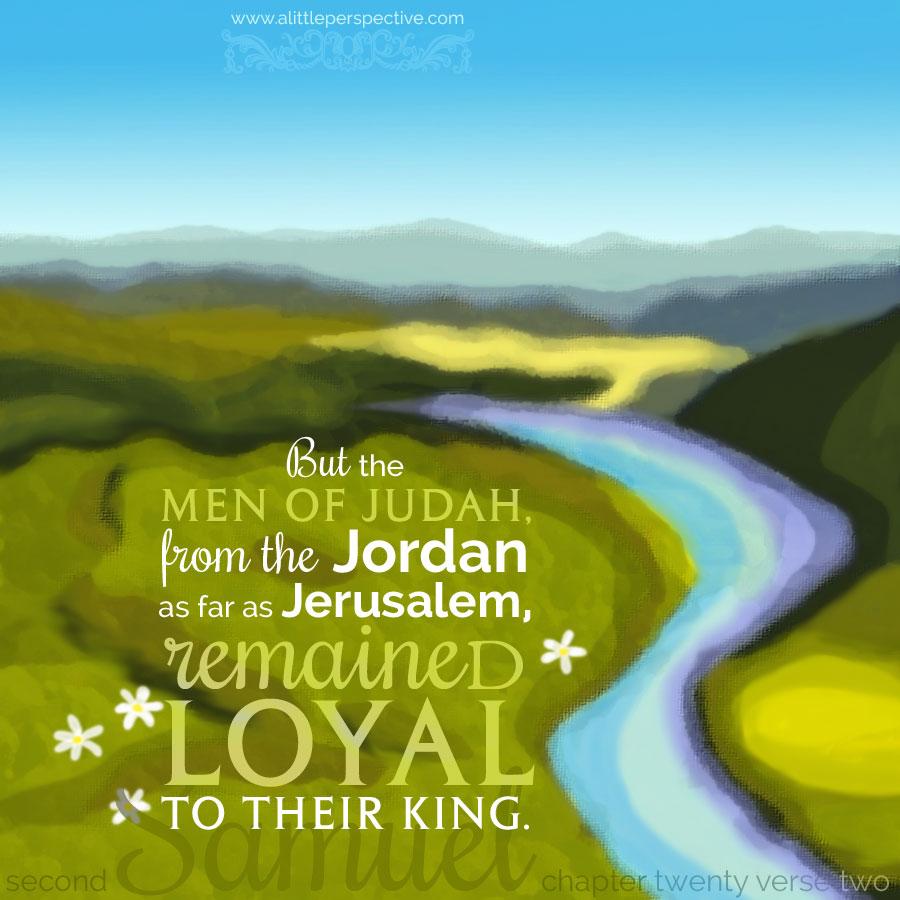 2 Sam 20-2 | scripturepictures at www.alittleperspective.com