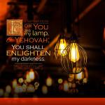 2 Sam 22:29   scripture pictures at alittleperspective.com