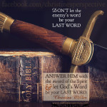 don't let the enemy's word be your last word .... EVER! | alittleperspective.com
