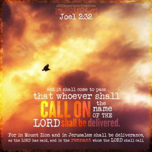 Joe 2:32 | scripture pictures at alittleperspective.com