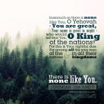 Jer 10:6&7 | scripture pictures at alittleperspective.com