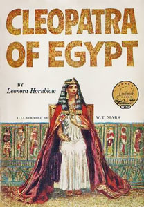 Cleopatra of Egypt by Leonora Hornblow | World Landmak Books by Random House