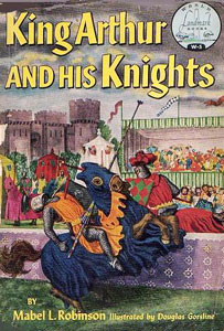 King Arthur and His Knights by Mabel L. Robinson   biblical homeschooling at alittleperspective.com