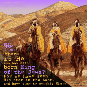Mat 2:2 | scripture pictures at alittleperspective.com