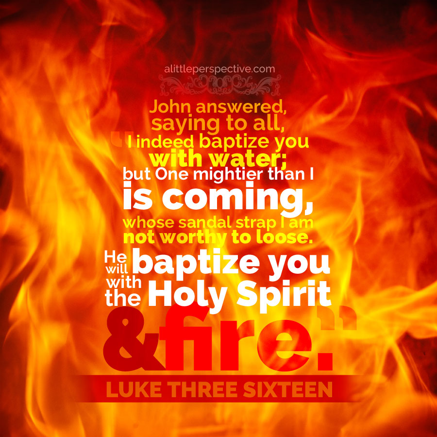 Luke 3, The Holy Spirit and fire
