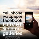 cell phone wallpaper & facebook cover scripture galleries
