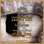 Joh 11:25 | scripture pictures at alittleperspective.com