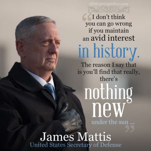 James Mattis   famous quotes at alittleperspective.com