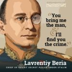 Lavrentiy Beria | famous quotes at alittleperspective.com