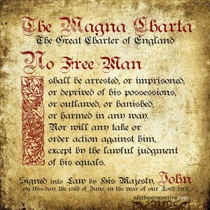 Magna Charta | famous quotes at alittleperspective.com