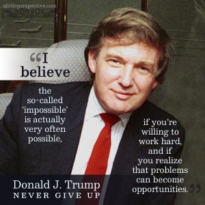 Donald J. Trump | famous quotes at alittleperspective.com