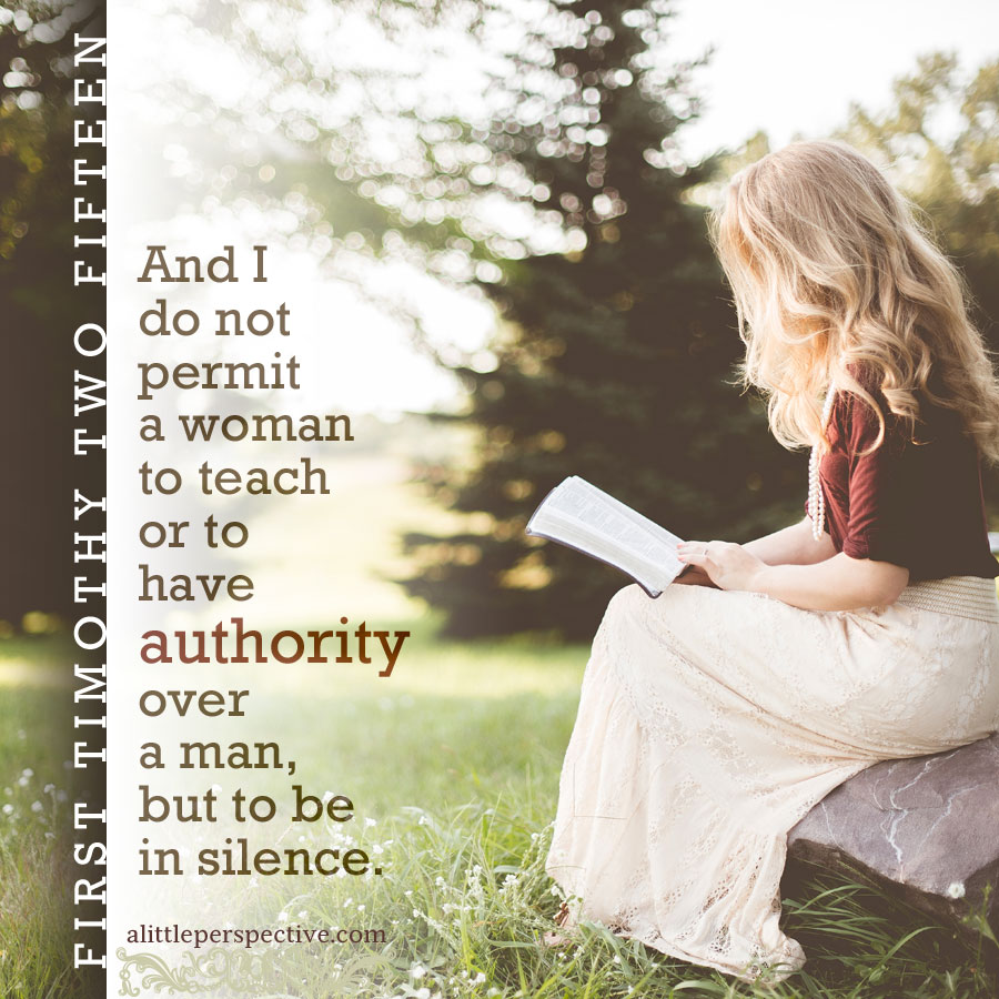1 timothy 2:15, a woman teaching a man