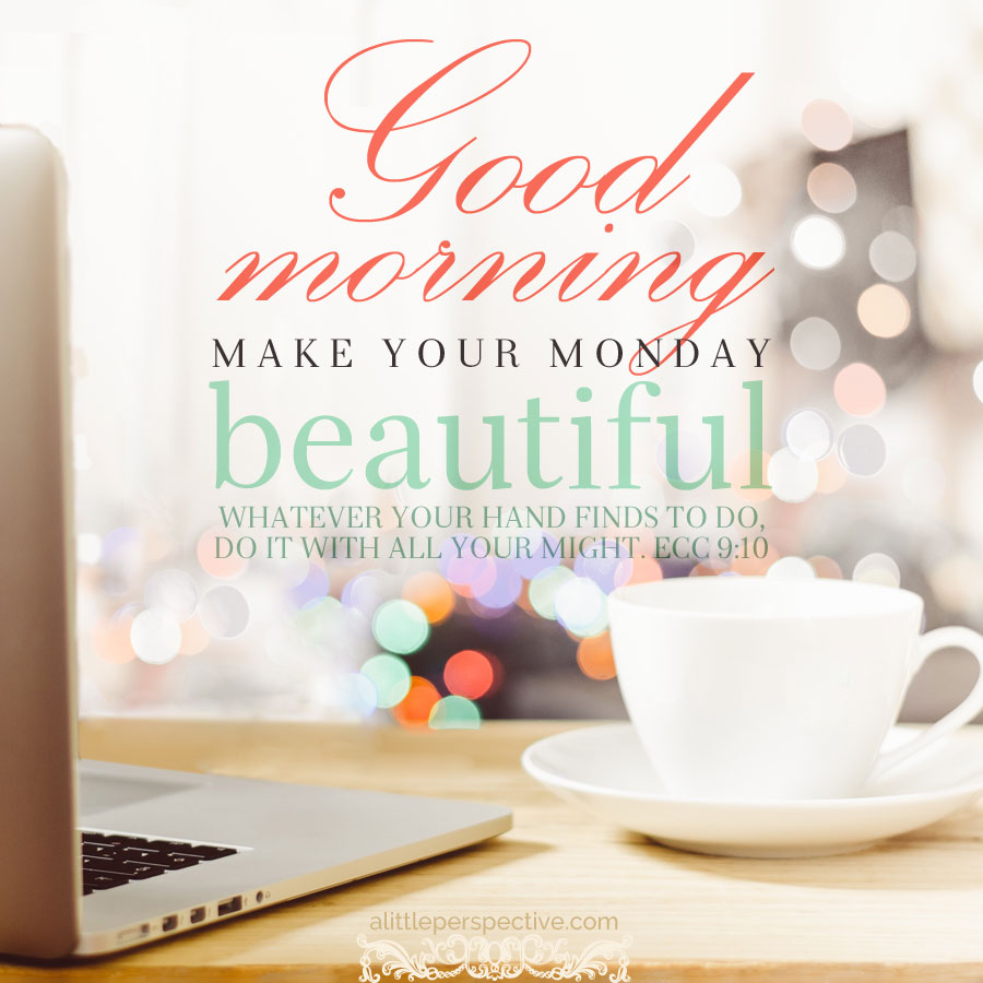 Happy Week Quotes Inspirational: Good-morning-monday
