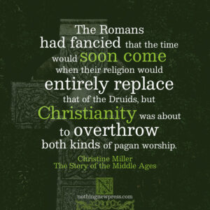 Christine Miller | The Story of the Middle Ages | nothingnewpress.com