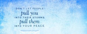peace, not storms   godliness with contentment at alittleperspective.com