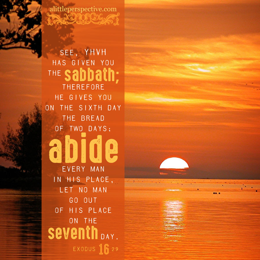Exo 16:29 | scripture pictures at alittleperspective.com