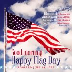Happy Flag Day | good morning gallery at alittleperspective.com