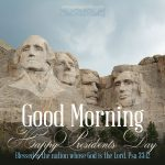 Happy President's Day | good morning gallery at alittleperspective.com