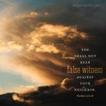 do not bear false witness