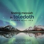 finding messiah in toledoth