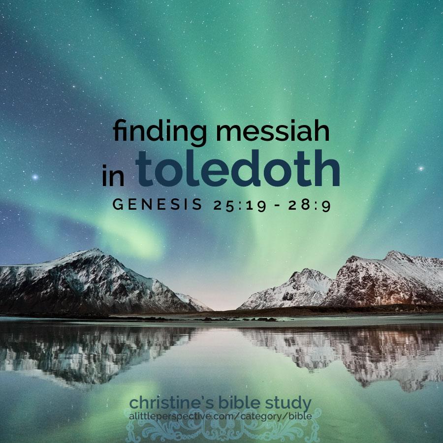finding messiah in toledoth