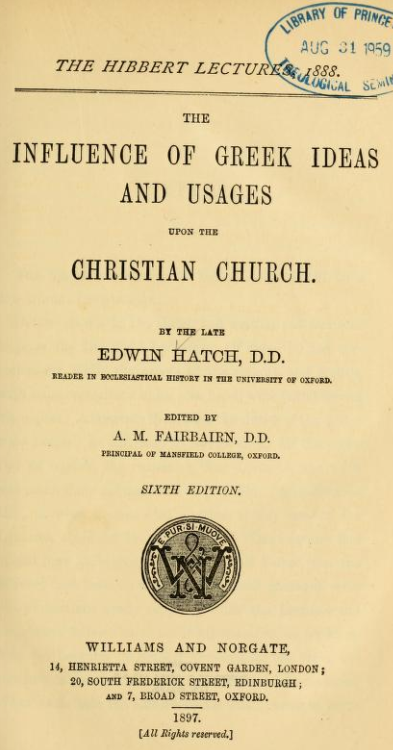 The Influence of Greek Ideas and Usages by Edwin Hatch | alittleperspective.com