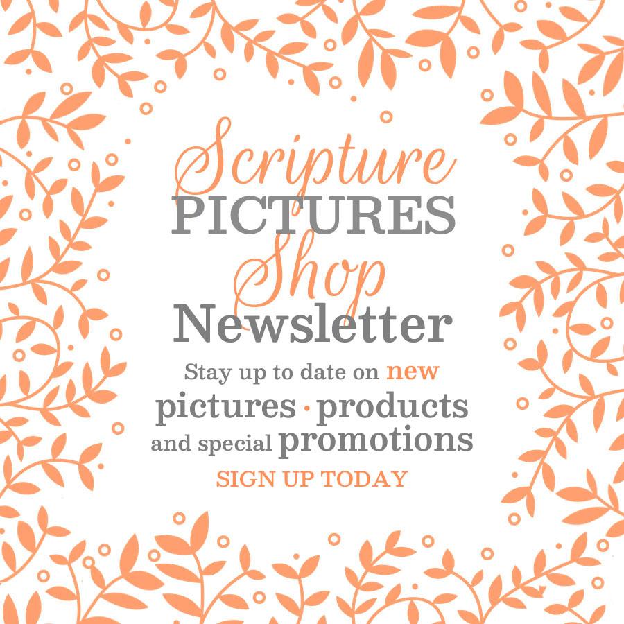 Scripture Pictures Shop Newsletter | sign up @ alittleperspective.com/scripture-pictures-newsletter/