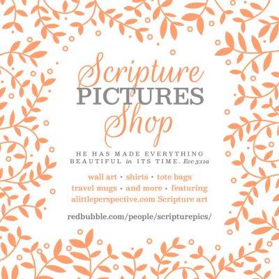 scripture pictures shop is open!