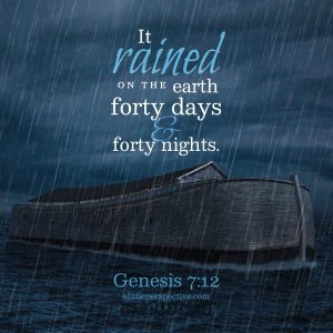 Gen 7:12 | scripture pictures at alittleperspective.com