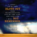 Isa 43:25 | Scripture Pictures @ alittleperspective.com