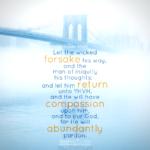 Isa 55:7 | Scripture Pictures @ alittleperspective.com