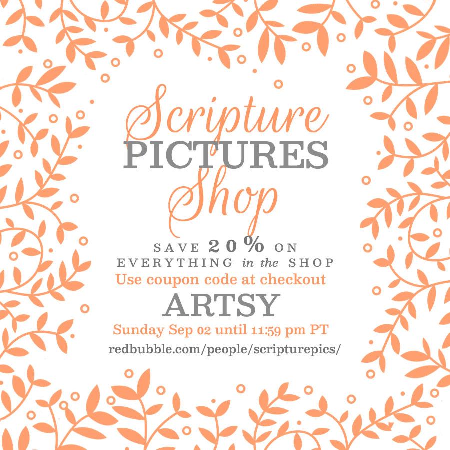 Scripture Pictures Shop 20% coupon code | redbubble.com/people/scripturepics/