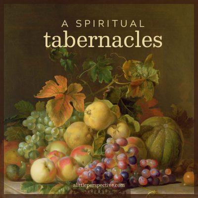 a spiritual tabernacles