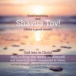 shavua tov good morning | alittleperspective.com