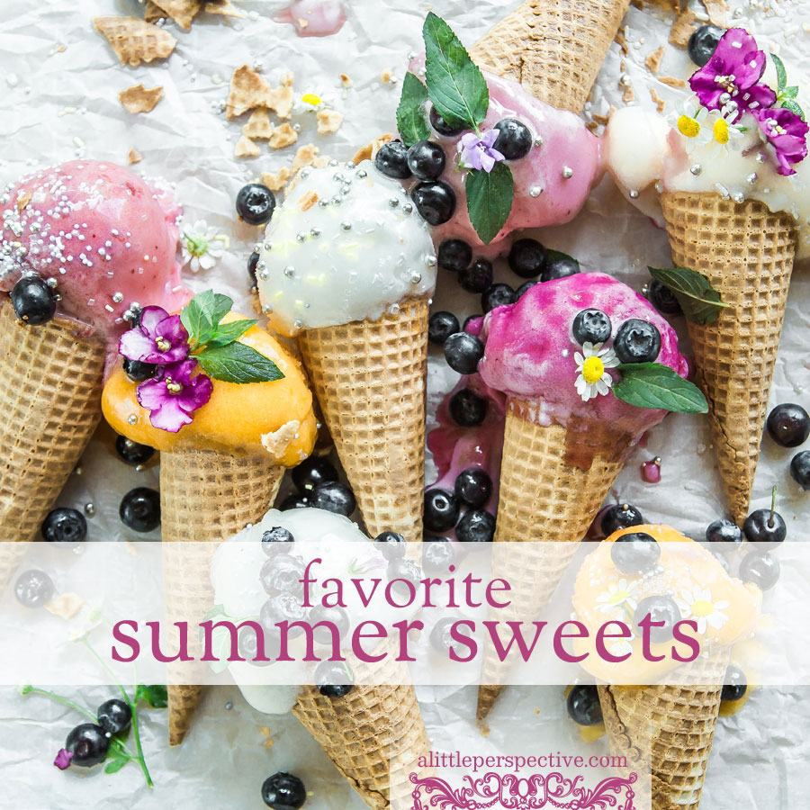 favorite summer sweets | christine's kitchen at alittleperspective.com