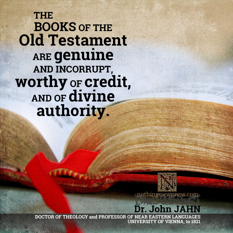 dr jahn on the books of the old testament | nothingnewpress.com
