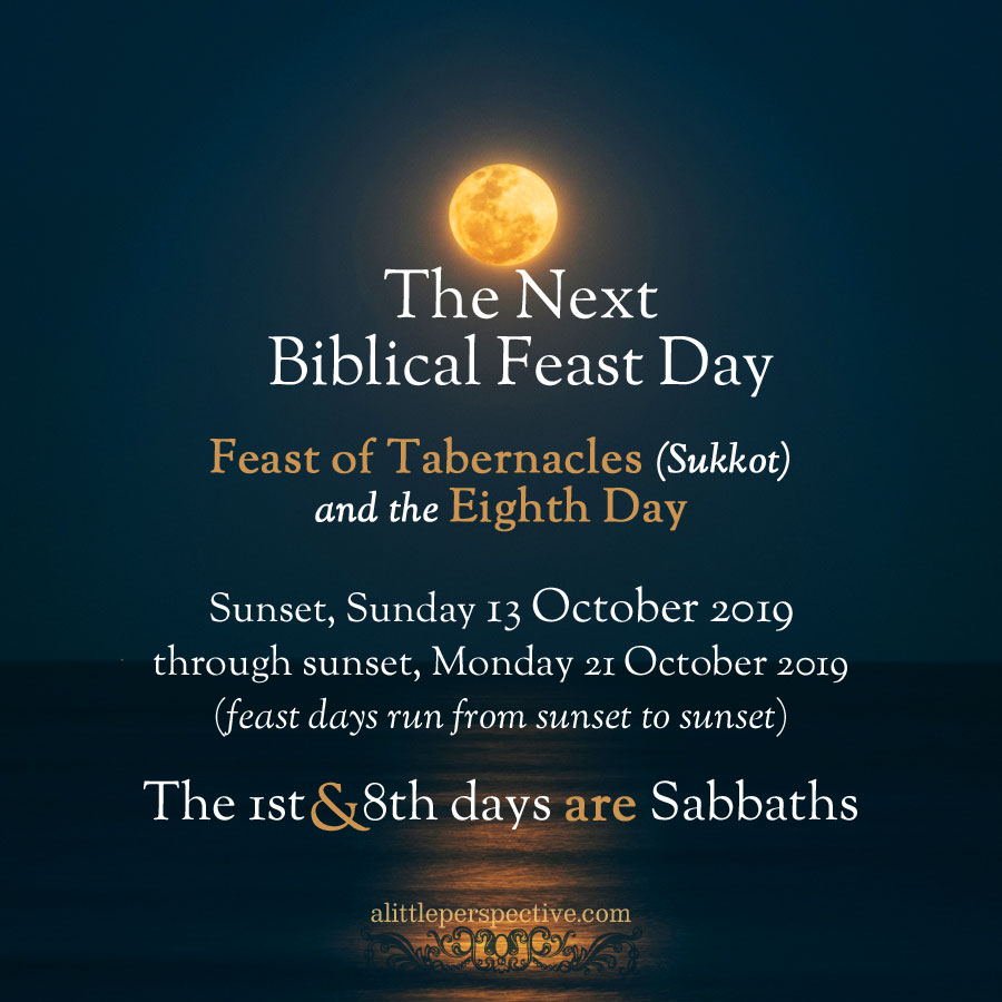 Feast of Tabernacles 2019 | alittleperspective.com
