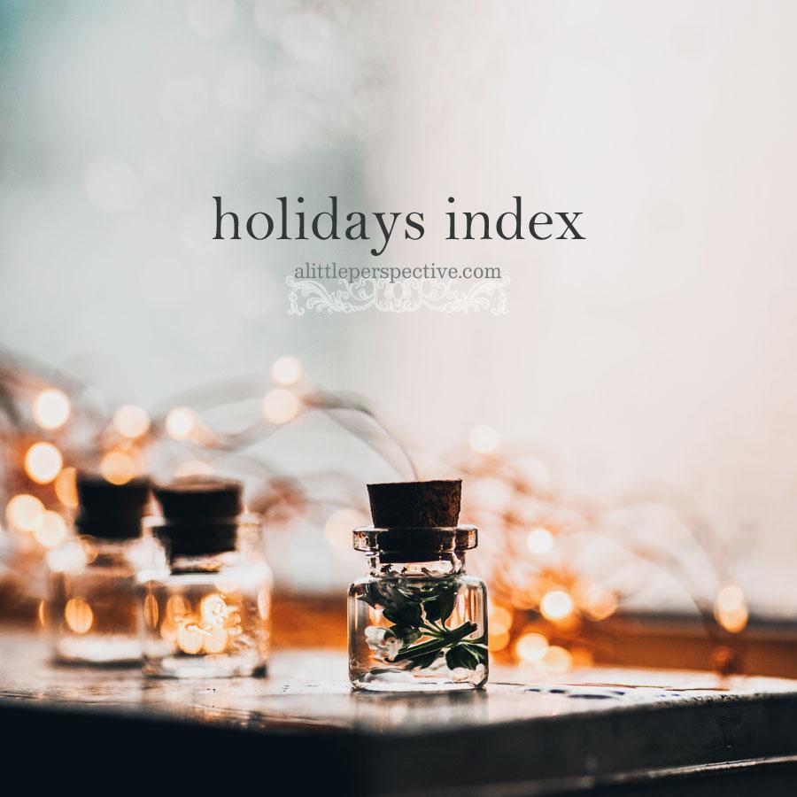 holidays index | alittleperspective.com