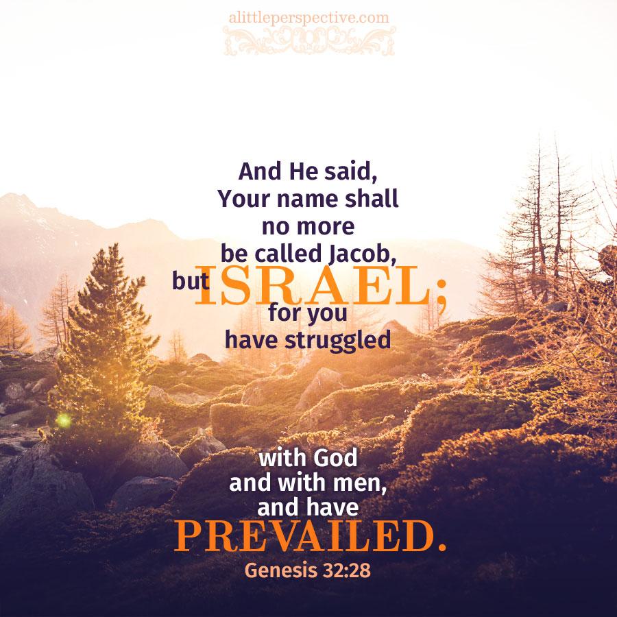 Gen 32:28 | scripture pictures at alittleperspective.com