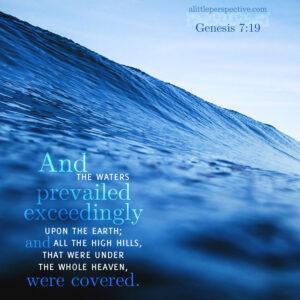Gen 7:19 | scripture pictures at alittleperspective.com