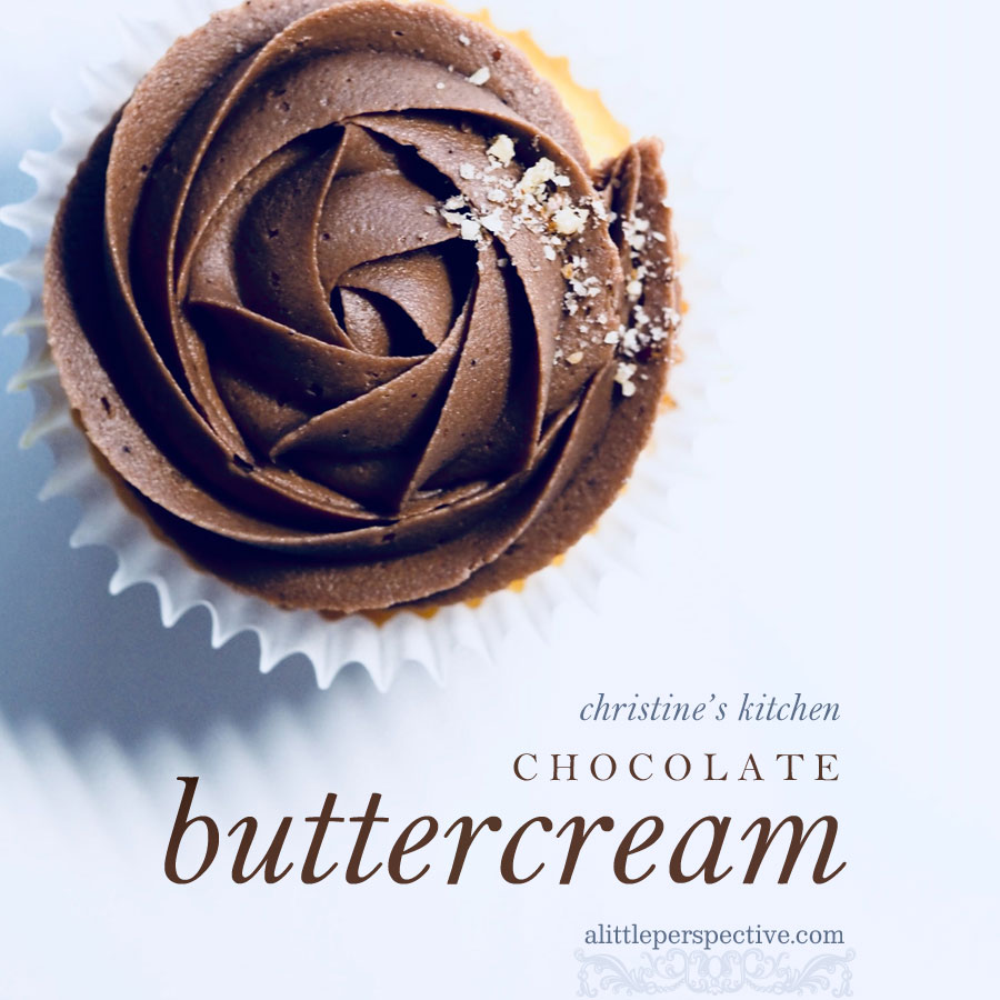 chocolate buttercream | christine's kitchen at alittleperspective.com