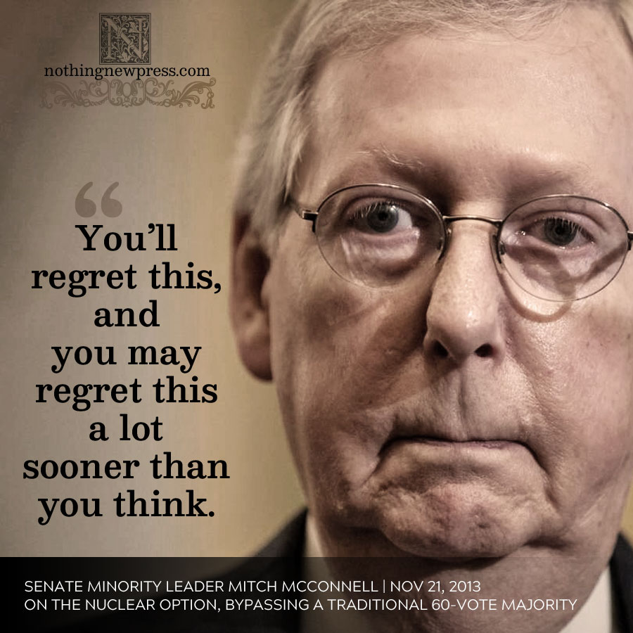 mitch mcconnell on the nuclear option | nothingnewpress.com