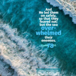 Psa 78:53 | scripture pictures @ alittleperspective.com
