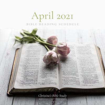 April 2021 Bible Reading Schedule