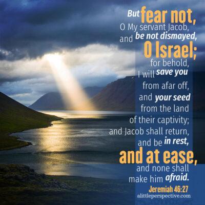Jer 46:27   scripture pictures @ alittleperspective.com