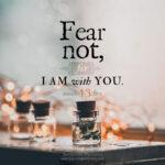 Isa 43:5 | scripture pictures @ alittleperspective.com