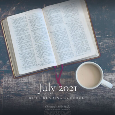 July 2021 Bible Reading Schedule