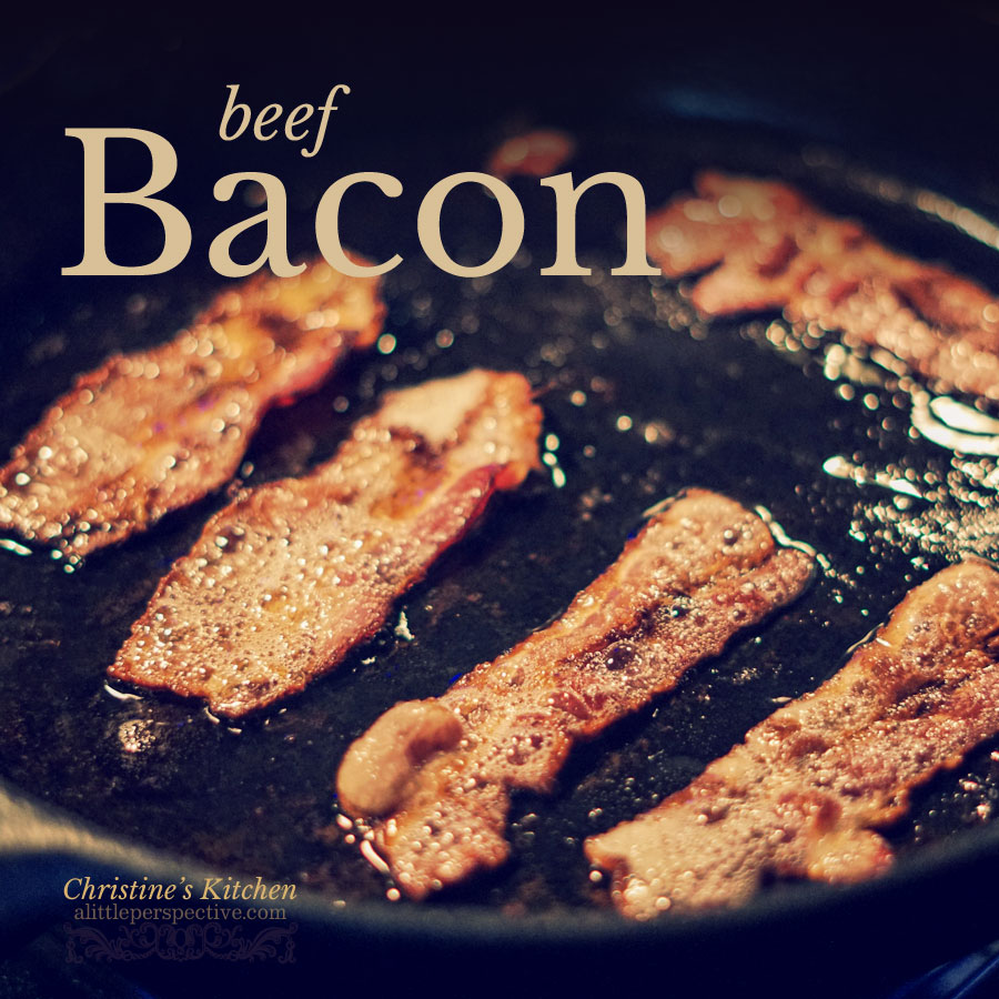 Beef Bacon   christine's kitchen @ alittleperspective.com